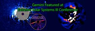 Gemini Featured at Extreme Solar Systems III Conference