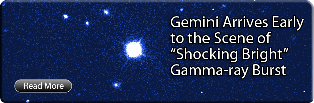 "Gemini Arrives Early to the Scene of ""Shockingly Bright"" Gamma-ray Burst"
