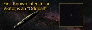 "First Known Interstellar Visitor is an ""Oddball"""