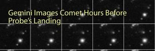 Gemini Images Comet Hours Before Probe's Landing